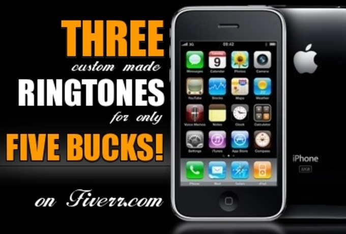 create THREE custom made ringtones