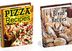 send you 2 eBooks, Pizza Recipes and Bread Recipes