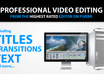 perform PROFESSIONAL video editing small1