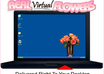 real Virtual Flowers  Life Like bouquets delivered right to your desktop