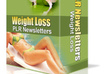 give your niche weight loss plr newsletter pack now