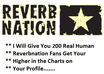give you 200 Real Human Reverbnation fans get your higher in the charts on your profile
