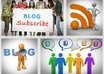 provide 30+ real subscriber to your blog