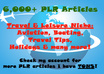 give you a HUGE sized package of plr articles 6000+ in the Travel Niche