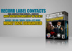 provide 220 plus Record label contacts get CEO power
