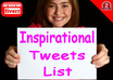 give You A List of 4400 Premade Precompiled INSPIRATIONAL Tweets List For Your Automated Twitter Marketing Campaigns small1