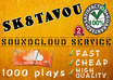 increase 1000 plays on your soundcloud track in 1 day super FAST