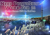 do any photoshop work,photo edting,timeline cover,header,banner with in 24hrs just small1