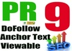 create 23  PR9 backlinks from 23 different PR 9 high authority sites [ DoFollow, Anchor Text, Panda Penguin Frindly ] + pinging